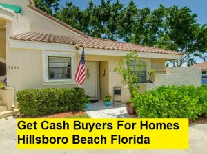 Get Cash Buyers For Homes Hillsboro Beach Florida