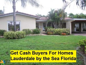 Get Cash Buyers For Homes Lauderdale by the Sea Florida