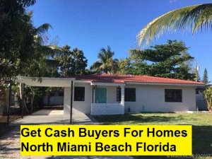 Get Cash Buyers For Homes North Miami Beach Florida