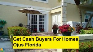 Get Cash Buyers For Homes Ojus Florida