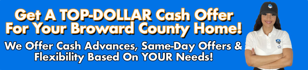 Cash For Broward County Houses
