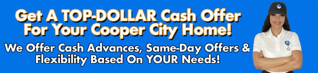 Cash For Cooper City Houses