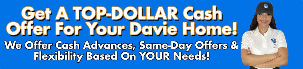 Cash For Davie Houses