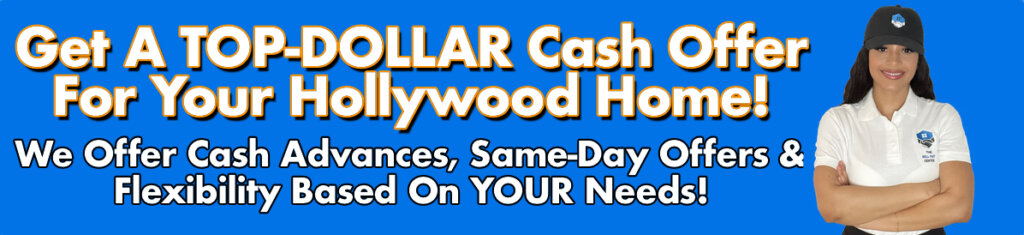 Cash For Hollywood Houses