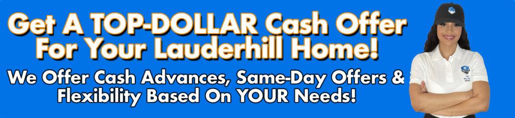 Cash For Lauderhill Houses