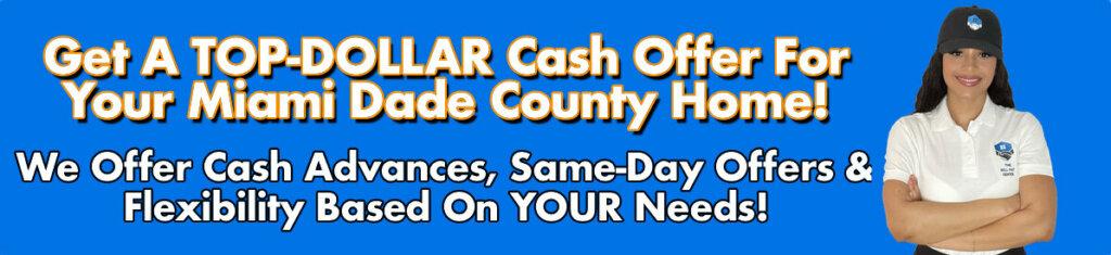 Cash For Miami Dade County Houses