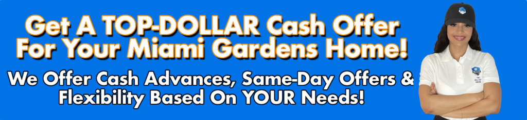 Cash For Miami Gardens Houses