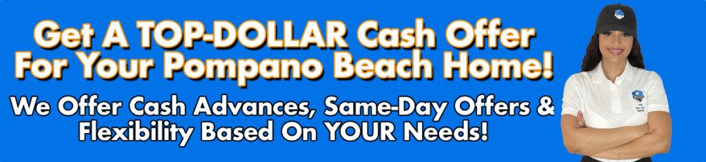 Cash For Pompano Beach Houses