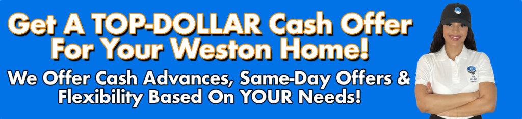 Cash For Weston Houses