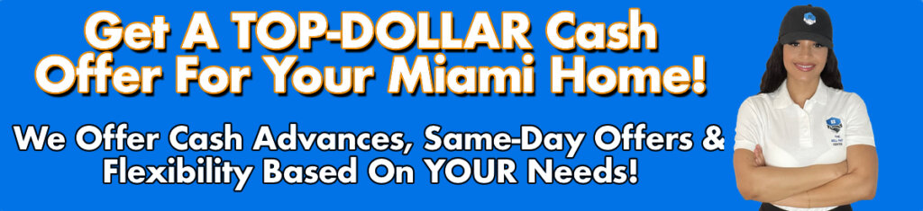 Cash For Miami Houses
