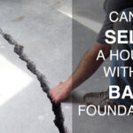 sell a house with a bad foundation