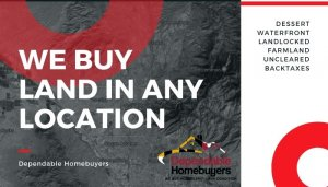 Dependable Homebuyers Buys Land Across the Nation Sell Land Fast