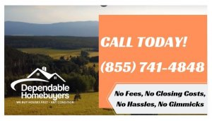 Dependable Homebuyers buys land in as little as 14 days! Call (855) 741-4848 Sell Land Fast