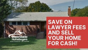 Save on lawyer fees and sell your home for cash