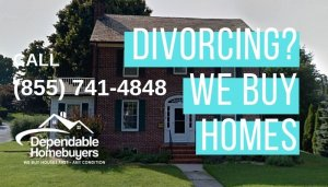 We buy houses from divorcing couples