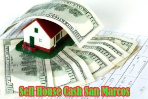 sell house cash in san marcos