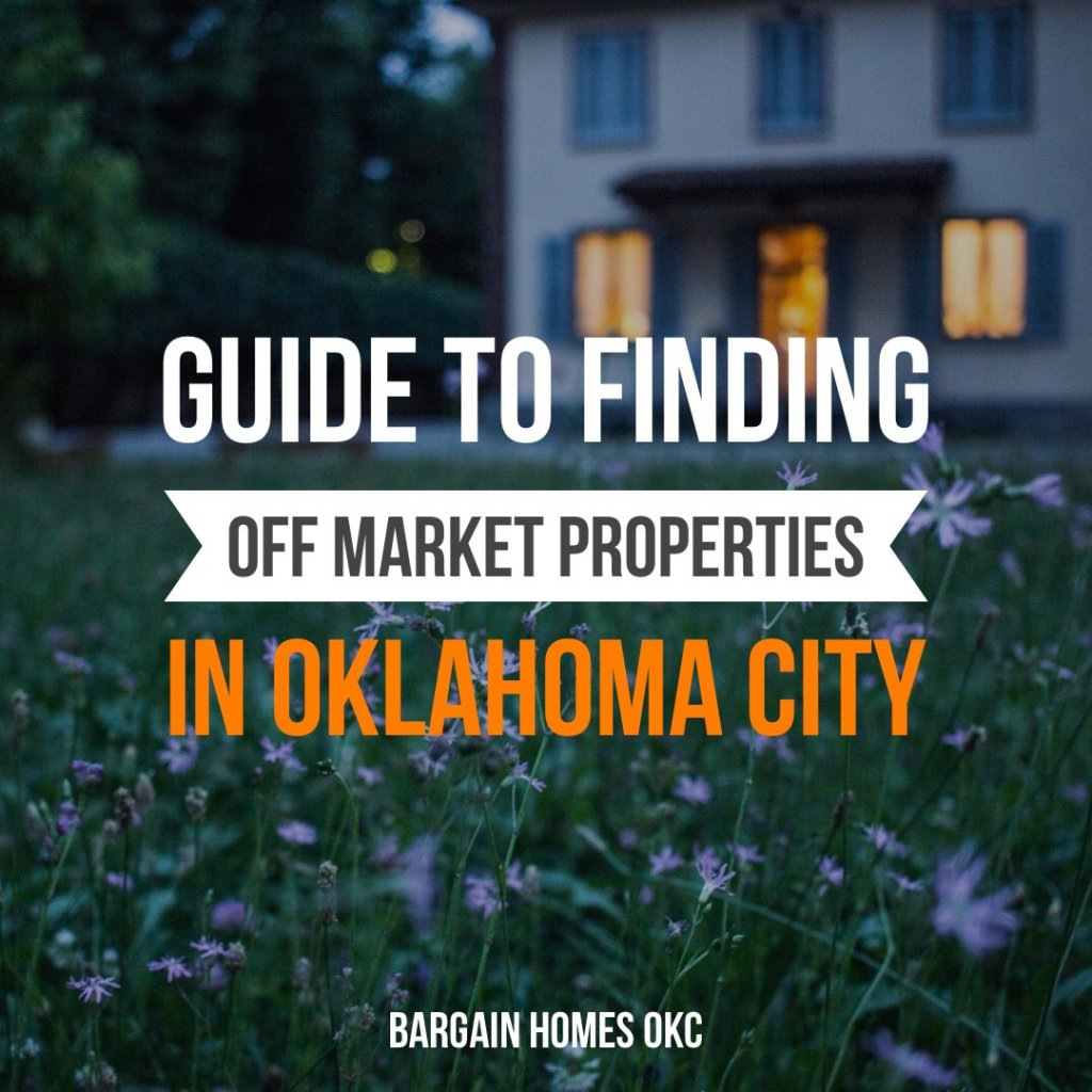 Off market properties in Oklahoma City