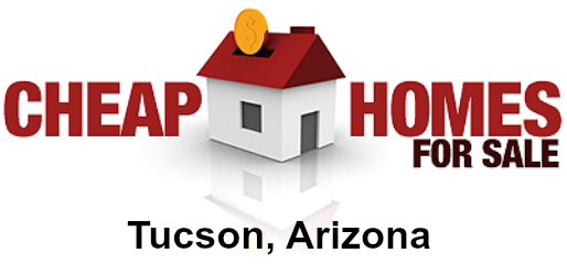 cheap houses for sale in Tucson, AZ