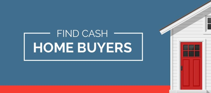 Find Cash Home Buyers