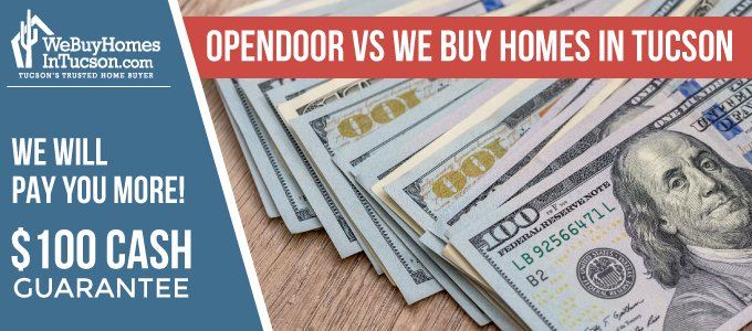 Opendoor VS We Buy Homes Tucson