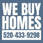 WE BUY HOMES TUCSON BANDIT SIGN