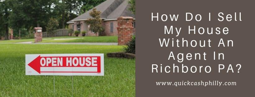 We buy houses in Richboro PA