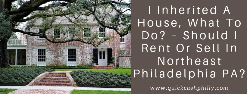 We buy houses in Northeast Philadelphia PA