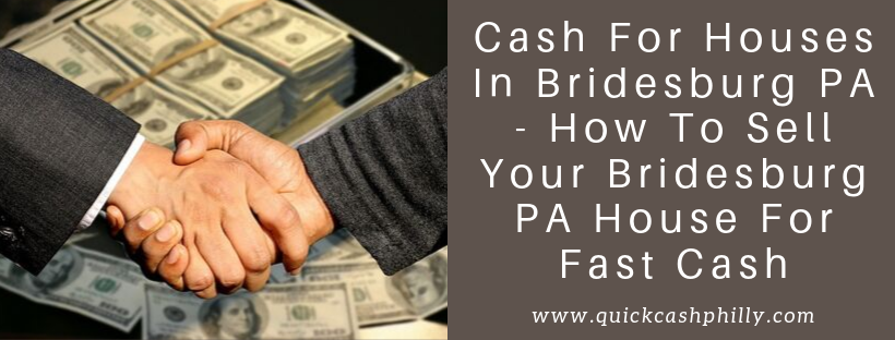 We buy houses in Bridesburg PA