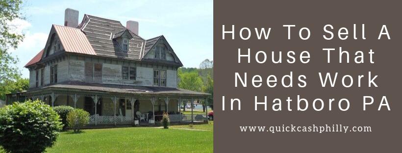 We buy houses in Hatboro PA
