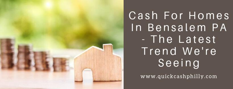 We buy houses in Bensalem PA