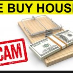 We Buy Houses Scam