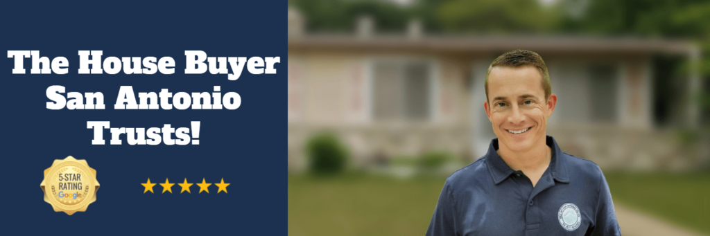 Trusted San Antonio House Buyer