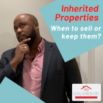 Should You Keep or Sell an Inherited Property