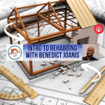 Real Estate Life 360 Intro to Rehabbing with Benedict Joanis
