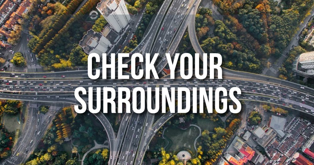 Check your surroundings - Is a Rental a Good Idea?!