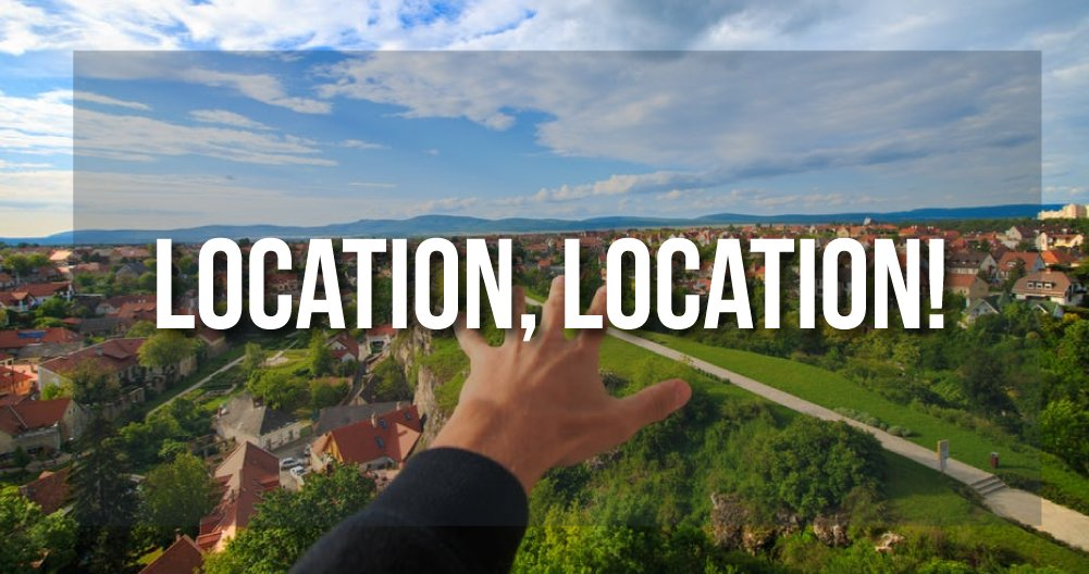 Location, location - Is a Rental a Good Idea?!