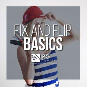 Fix and Flip Basics!