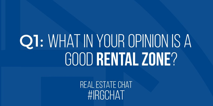 What in your opinion is a good rental zone?