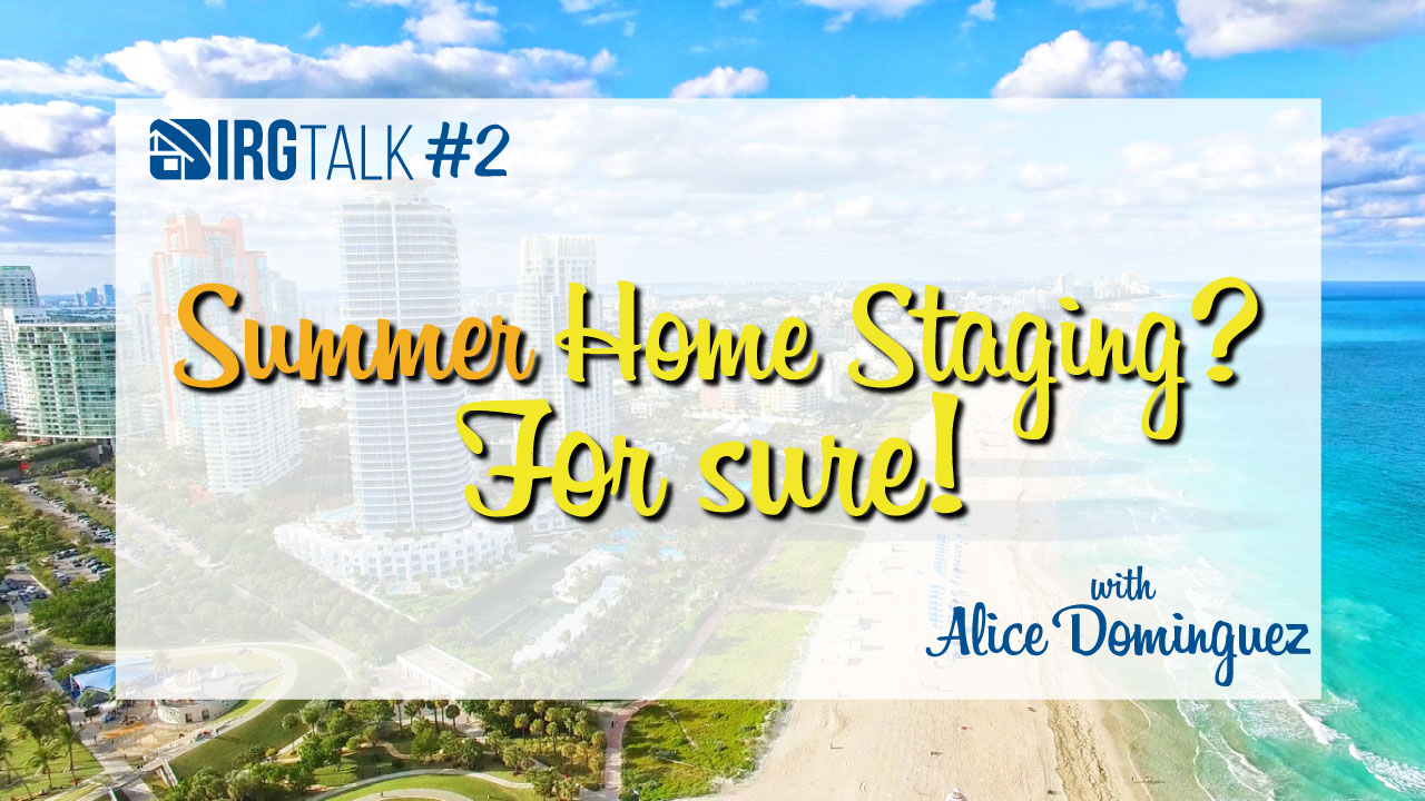 Summer Home Staging? For sure!