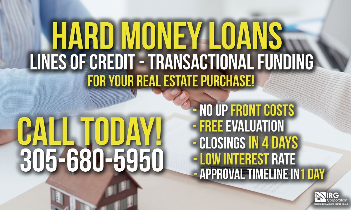 Hard money loan - IRG Corporation