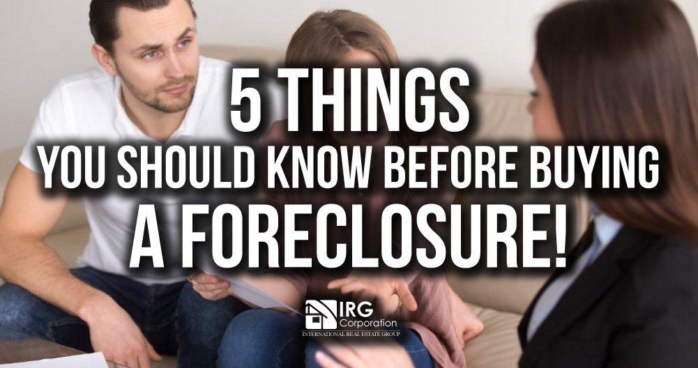 5 things you should know before buying a foreclosure!