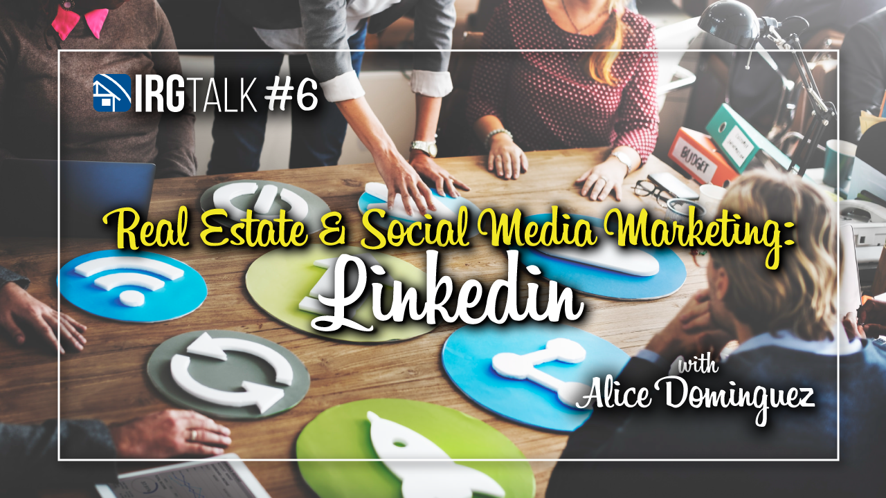 Real Estate & Social Media Marketing: LinkedIn!