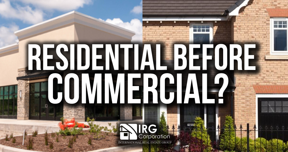 Residential before commercial?
