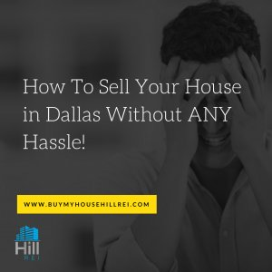 How to sell your house in Dallas without any hassle