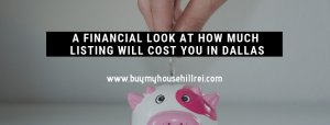 A Financial Look At How Much Listing Will Cost You