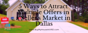 Attract Multiple Offers