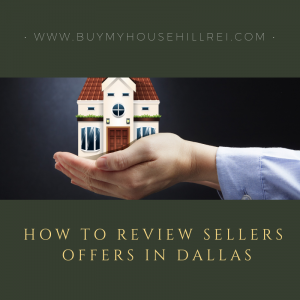 HOW TO REVIEW SELLERS OFFERS IN DALLAS
