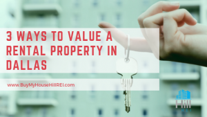 Ways To Value a Rental Property