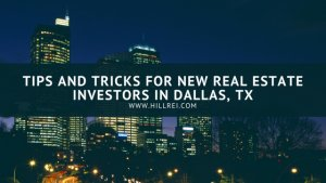 Tips and Tricks for New Real Estate Investors In Dallas/Fort Worth