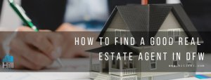 How to Find a Good Real Estate Agent in DFW